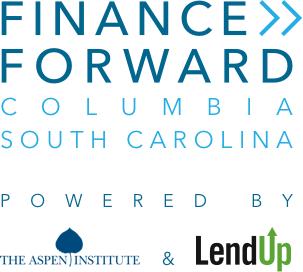 Finance Forward – Columbia, South Carolina – Powered by The Aspen Institute & LendUp