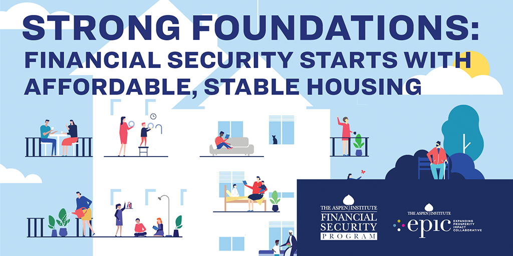 Strong Foundations: Financial Security Starts with Affordable, Stable Housing